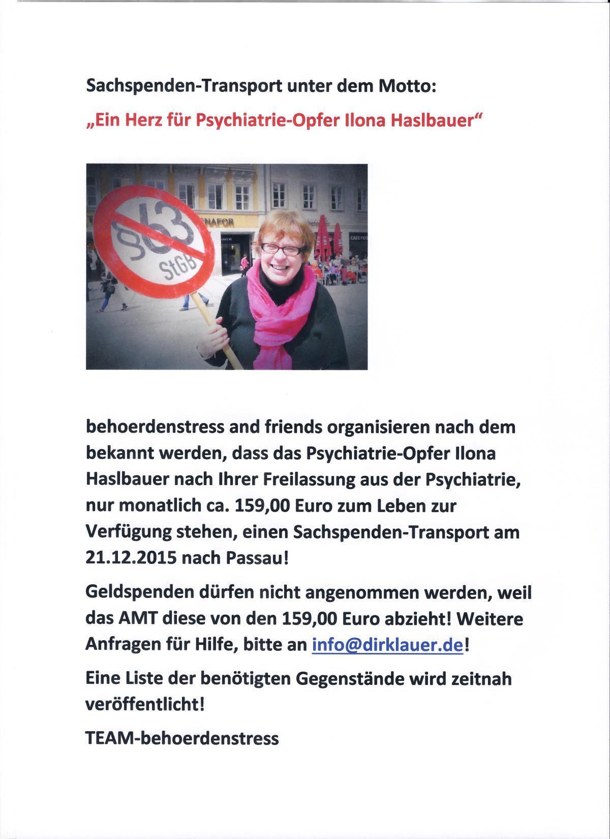 """+++ HINWEIS +++ Sachspenden-Transport unter dem Motto: """"Ein Herz für Psychiatrie-Opfer IlonaHaslbauer""""!"""
